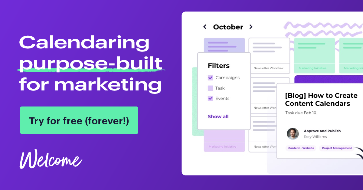 Try Welcome for free - forever Content Calendar